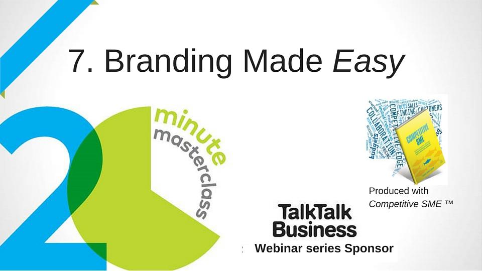 20 Minute Masterclass: Branding made Easy